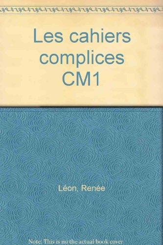 Les cahiers complices, CM1