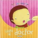 Mi primera visita al doctor (Hazte mayor) de Equipo To (27 may 2010) Tapa dura