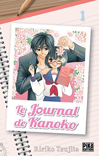 Le journal de Kanoko (1) : Le journal de Kanoko