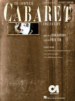 The Complete Cabaret Collection Songbook: Vocal Selections - Souvenir Edition par [KANDER, JOHN, FRED EBB]