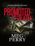 Promoted to Death by Meg Perry front cover