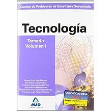 Cuerpo de profesores de enseñanza secundaria. Tecnología. Temario. Volumen i (Profesores Eso - Fp 2012) - 9788466583244
