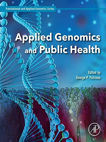 Applied Genomics and Public Health (Translational and Applied Genomics) (English Edition)