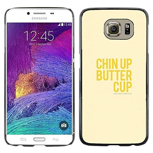 DEMAND-GO ( Nicht für S6 EDGE ) Handy Durabel Hart Schutz Hülle Einzig Bild Schale Cover Etui Case Für Samsung Galaxy S6 SM-G920 - optimistisch glücklich positive gelben Text