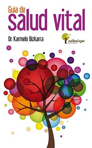 Descargar Libro Guía de Salud Vital de Karmelo Bizkarra