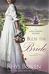 Bless the Bride (Molly Murphy Mysteries (Hardcover)) - Large Print Bowen, Rhys ( Author ) Jun-01-2011 Hardcover