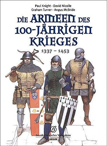Die Armeen des 100-jährigen Krieges (1337 - 1453)