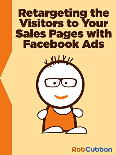 Facebook Ads - Retargeting on Facebook Visitors to Sales Pages with a Pixel Placed on a Website [OV]