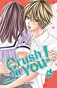 Crush on You ! Edition simple Tome 6