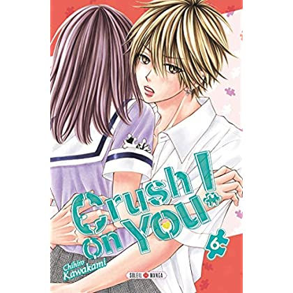 Crush on You ! T06