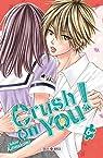 Crush on you, tome 6 par Kawakami