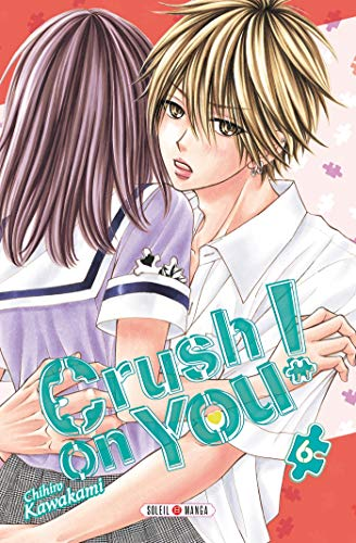 Crush on You ! 06