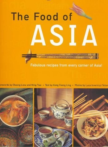 The Food of Asia by Kong Foong Ling (20-Jan-2003) Paperback