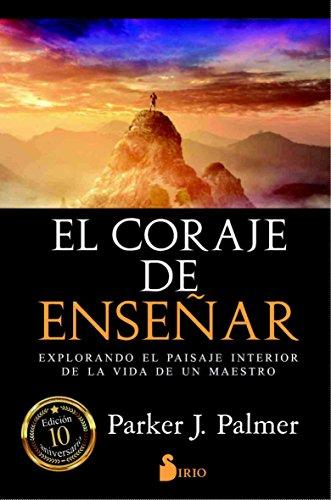 Coraje de Ensenar, El