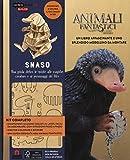 Snaso. Animali fantastici e dove trovarli. Una guida dietro le quinte alle magiche creature e ai personaggi del film. Ediz. a colori. Con gadget: 1