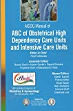 #8: AICOG MANUAL OF ABC OF OBSTETRICAL HIGH DEPENDENCY CARE UNITS AND INTENSIVE CARE UNITS