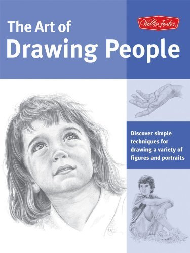 Art of Drawing People: Discover simple techniques for drawing a variety of figures and portraits (Collector's Series) by Kauffman Yaun, Debra, Powell, William, Goldman, Ken, Foster, (2008) Paperback