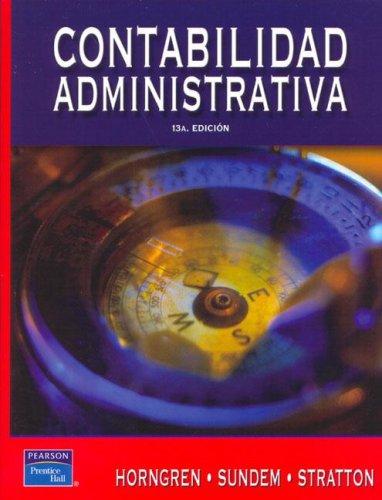 Descargar Libro Contabilidad Administrativa/ Administrative Accounting de Charles T. Horngren