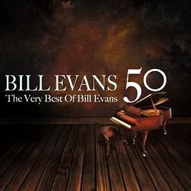 50 Bill Evans (The Very Best of Bill Evans)