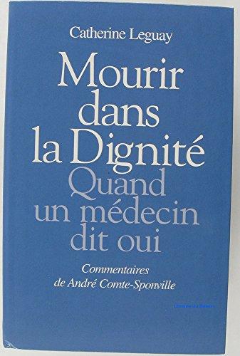 Mourir dans la dignité : Quand un médecin dit oui
