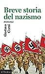 Breve storia del nazismo: 1920-1945 (...