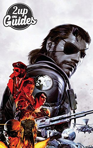 Metal Gear Solid V: The Phantom Pain Strategy Guide & Game Walkthrough – Cheats, Tips, Tricks, AND MORE! (English Edition)