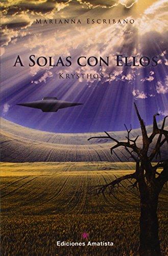 A Solas Con Ellos por Marianna Escribano Guerrero