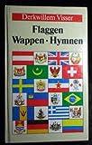 Flaggen, Wappen, Hymnen.