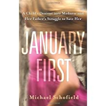 January First by Michael Schofield (2013-02-01)
