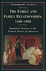 The Family and Family Relationships, 1500-1900: England, France and the United States of America (Themes in Comparative History)