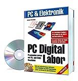 PC Digital Labor: Praxisnahes Lernen mit TTL- und CMOS-Bausteinen (PC & Elektronik)
