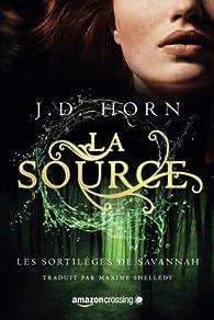 La Source par J.D. Horn