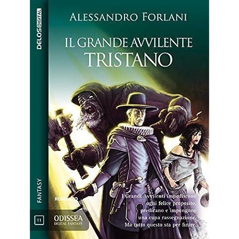 Il Grande Avvilente - Tristano: Il Grande Avvilente 1 (Odissea Digital Fantasy)