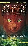 1. Los gatos guerreros (serie En territorio salvaje) :arrow: 2003