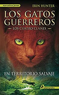 En territorio salvaje par Erin Hunter