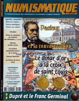 NUMISMATIQUE ET CHANGE [No 403] du 01/04/2009 - PASTEUR ET LA NUMISMATIQUE - LE DINAR D'OR A LA CROIX DE SAINT-LOUIS - DANS LES COULISSES DU CABINET DES MEDAILLES - NERON ARTISTE TYRAN - LES PIECES COMMEMORATIVES DE 2 EUROS - LE THALER DE GRAZ 1636 - DUPRE ET LE FRANC GERMINAL