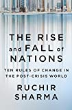 #4: The Rise and Fall of Nations: Ten Rules of Change in the Post-Crisis World