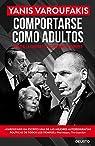 Comportarse como adultos par Varoufakis