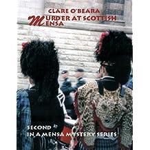 Murder At Scottish Mensa (Mensa Mystery Series Book 2)