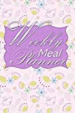 Best Simple Meals - Weekly Meal Planner: 52 Week Meal Planner Book Review