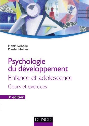 Psychologie du développement - 3e éd. - Enfance et adolescence par Henri Lehalle