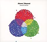 Common ground / Above and Beyond   Above and Beyond
