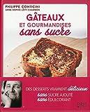 Gâteaux et gourmandises sans sucre...