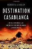 #2: Destination Casablanca: Exile, Espionage, and the Battle for North Africa in World War II