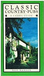 Classic Country Pubs: A Camra Guide by Neil C. Hanson (1987-05-06)