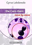 The Caro Kann Move by Move