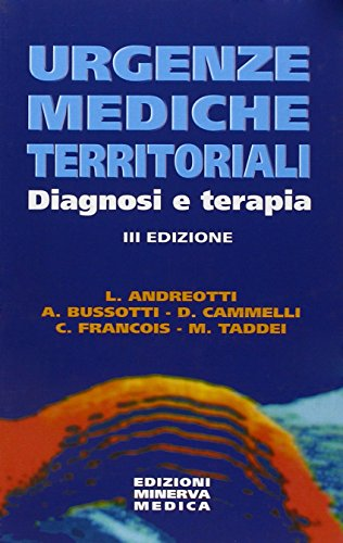 Urgenze mediche territoriali. Diagnosi e terapia