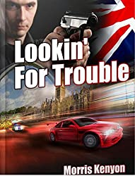 Lookin' For Trouble (English Edition)