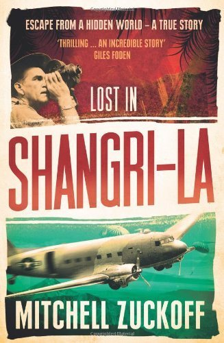lost-in-shangri-la-escape-from-a-hidden-world-a-true-story-by-zuckoff-mitchell-2012-paperback