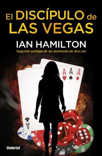 El discípulo de Las Vegas (Narrativa) por Ian Hamilton